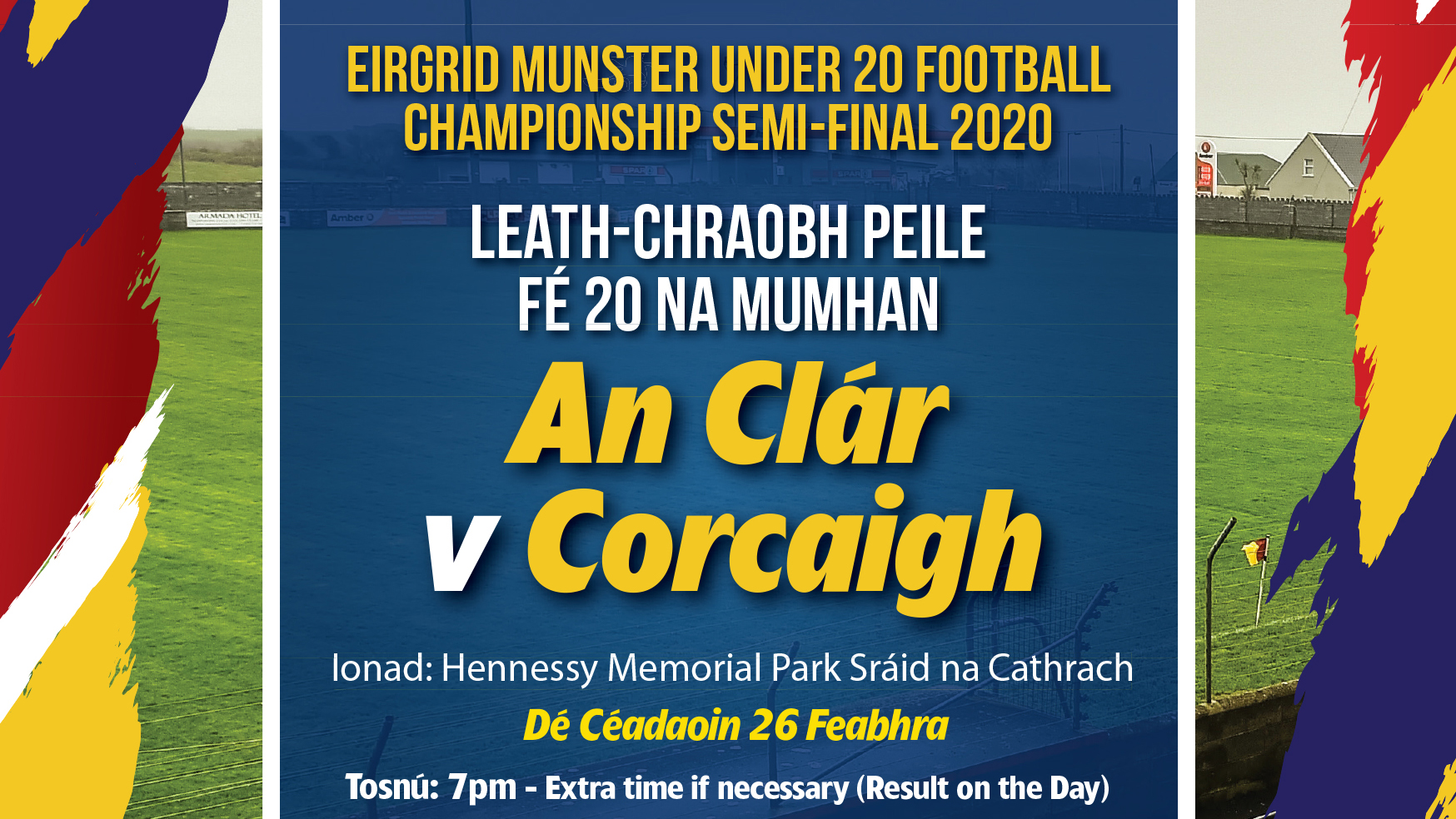 2020 EirGrid GAA Football Under 20 Munster Championship Semi-Final – Cork 1-12 Clare 2-7